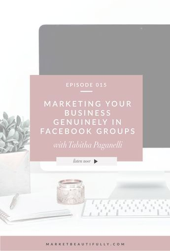 015 | How to Market Your Business Genuinely in Facebook Groups. Using Facebook Groups to leverage business success is a pretty cool way to not only connect and build relationships but also find collaboration partners and clients/customers.