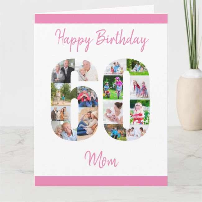 mom number 60 photo collage big 60th birthday card