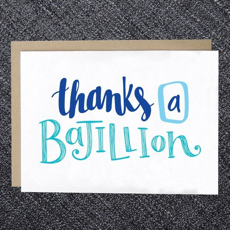 "This greeting card features a hand drawn type ""Thank a Bajiliion"" design. The inside is blank and ready for your personal note. Dimensions: 5"" x 7"" - Top Fold - Paper: 80# cover Includes: Kraft Brown"