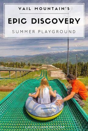 Vail Mountain in Colorado isn't just for skiing! Go tubing, zip lining and much more during the summer at Epic Discovery. [ad]