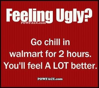 Bahahaha!: Quotes, Giggl, Truths, Funny Stuff, So True, Humor, Feelings Ugly, Walmart, True Stories