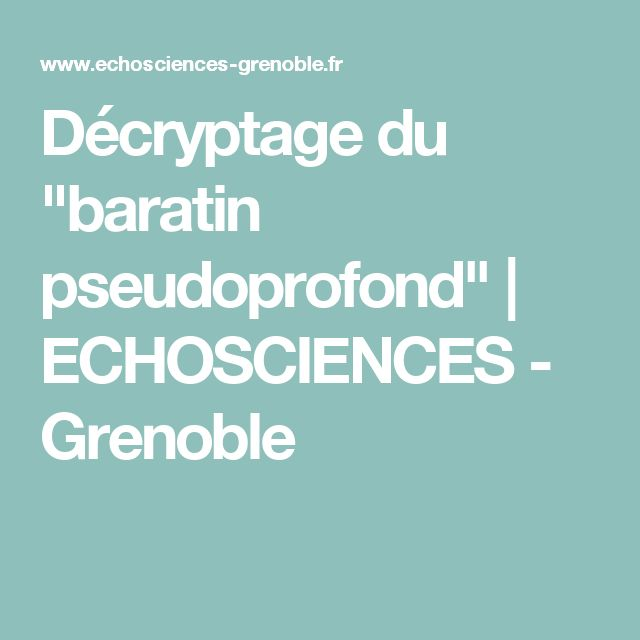 "Décryptage du ""baratin pseudoprofond"" | ECHOSCIENCES - Grenoble"