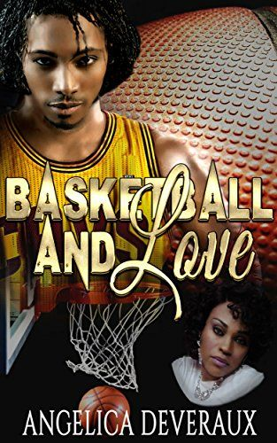 Basketball And Love by Angelica Deveraux http://www.amazon.com/dp/B00ZVE89AS/ref=cm_sw_r_pi_dp_rUaLvb07KAD3Q