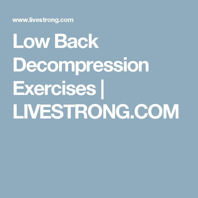 Low Back Decompression Exercises   LIVESTRONG.COM