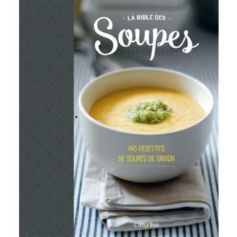 La bible des soupes