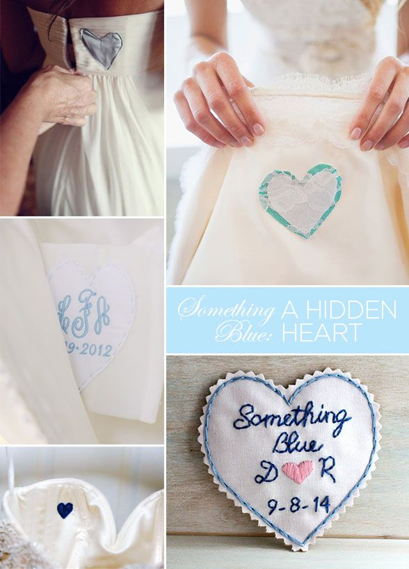 "8 ""Something Blue"" Wedding Ideas Just For You: #7. A Hidden Blue Heart  Take an old dress shirt of your father's (or any loved one that you'd like) and cut out a heart to sew inside your dress. This is a sentimental way to have your father be with you every step of the way."