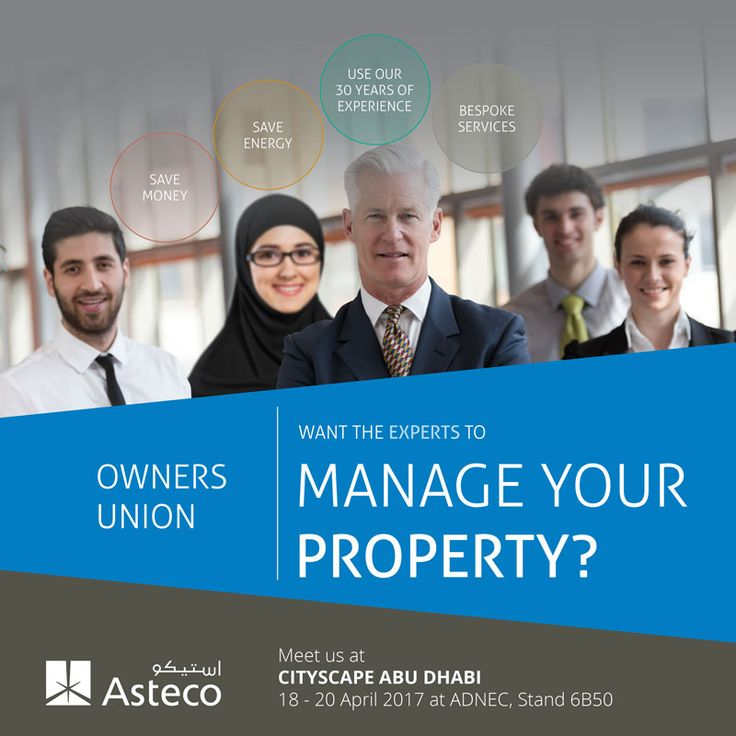Want the experts to manage your property?   Meet us at Cityscape Abu Dhabi and meet our Owners Union Consultant to learn more.   Stand number – 6B50 Venue – Abu Dhabi National Exhibition Centre, Abu Dhabi  Dates – 18th to 20th April 2017  #Asteco #OwnersUnion #bestpropertyconsultancy  www.asteco.com