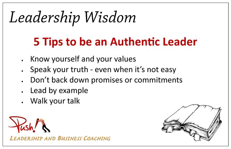 5 #Tips to help you be an Authentic Leader. #Leadership Wisdom www.pushbusinesstraining.com/