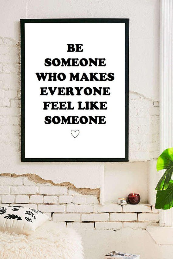 Be Someone Inspirational Quote Room Decor Inspirational Tumblr Etsy Tumblr Room Decor Framed Quotes Inspirational Quotes #wall #decor #quotes #for #living #room