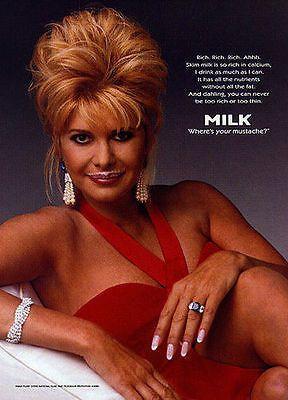 Ivana Trump 1996 Milk Industry Mustache Dairy Photo Illustration Ad 1996