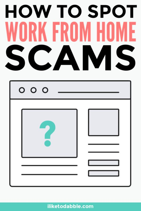 How to Spot Work-From-Home Scams