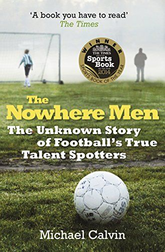 buy now   £4.99   Winner of The Times British Sports Book Award 2014.  A fascinating insight into the enclosed world of football scouts in the UK A teenaged boy plays football in  ...Read More