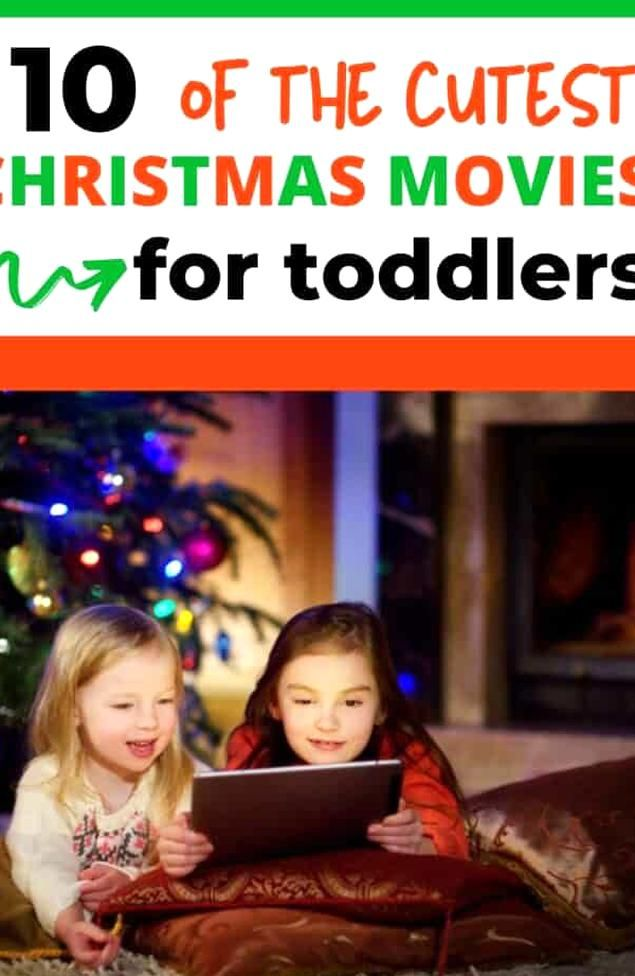 The Best Christmas Movies For Toddlers Now Is The Perfect Time To Start Christmas Traditions With In 2020 Kids Christmas Movies Best Christmas Movies Christmas Movies