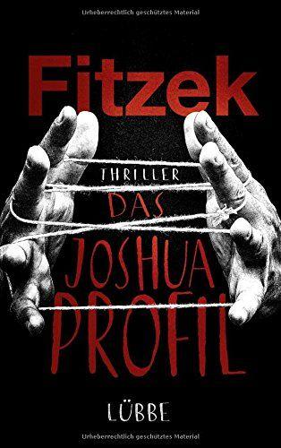 Das Joshua-Profil: Thriller: Amazon.de: Sebastian Fitzek: Bücher