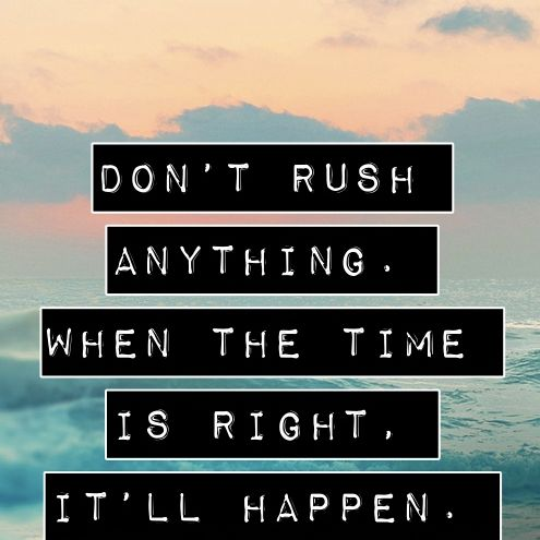Don't Rush Into Things                                                                                                                                                                                 More
