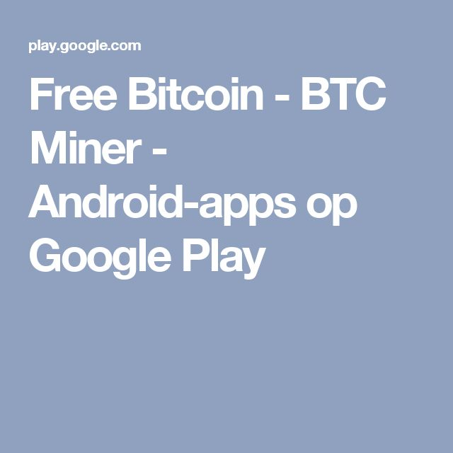 Free Bitcoin - BTC Miner - Android-apps op Google Play