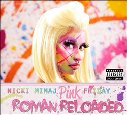 "Nicki Minaj     ""Pink Friday: Roman Reloaded"""