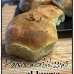 Panini+morbidissimi+al+burro.+Versatili,+gustosi,+un+successo+assicurato+per+tutta+la+famiglia.