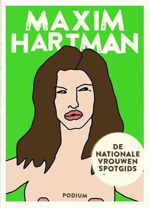 Vrouwen in Nederland moeten belachelijk gemaakt worden. Ze worden te sterk. Alles wat te macht...