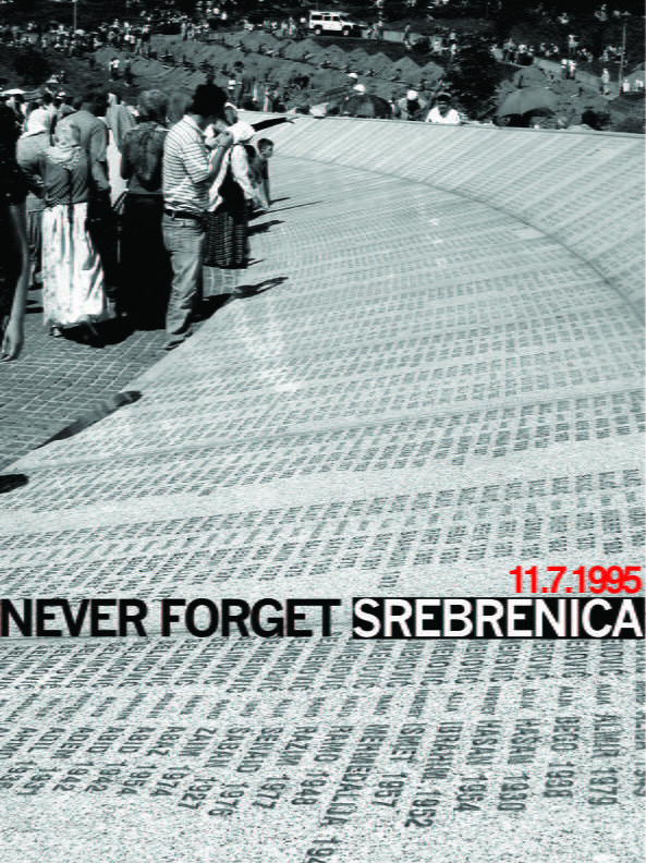 Never Forget Srebrenica by Vernesa Catic-Metzner on 500px