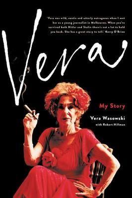 Vera by Wasowski Vera with Hillman Robert (9781863957397) | Buy online at Bookworld