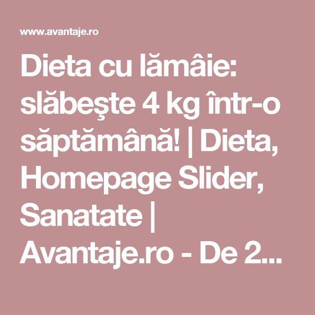 Dieta cu lămâie: slăbeşte 4 kg într-o săptămână! | Dieta, Homepage Slider, Sanatate | Avantaje.ro - De 20 de ani pretuieste femei ca tine