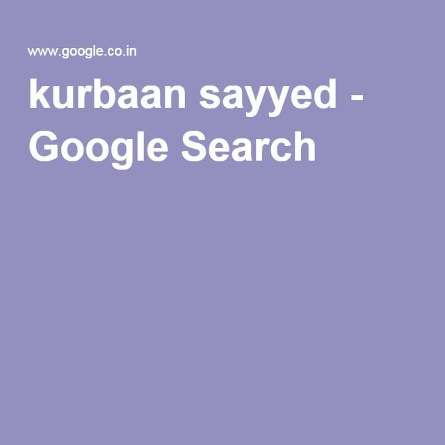 kurbaan sayyed - Google Search