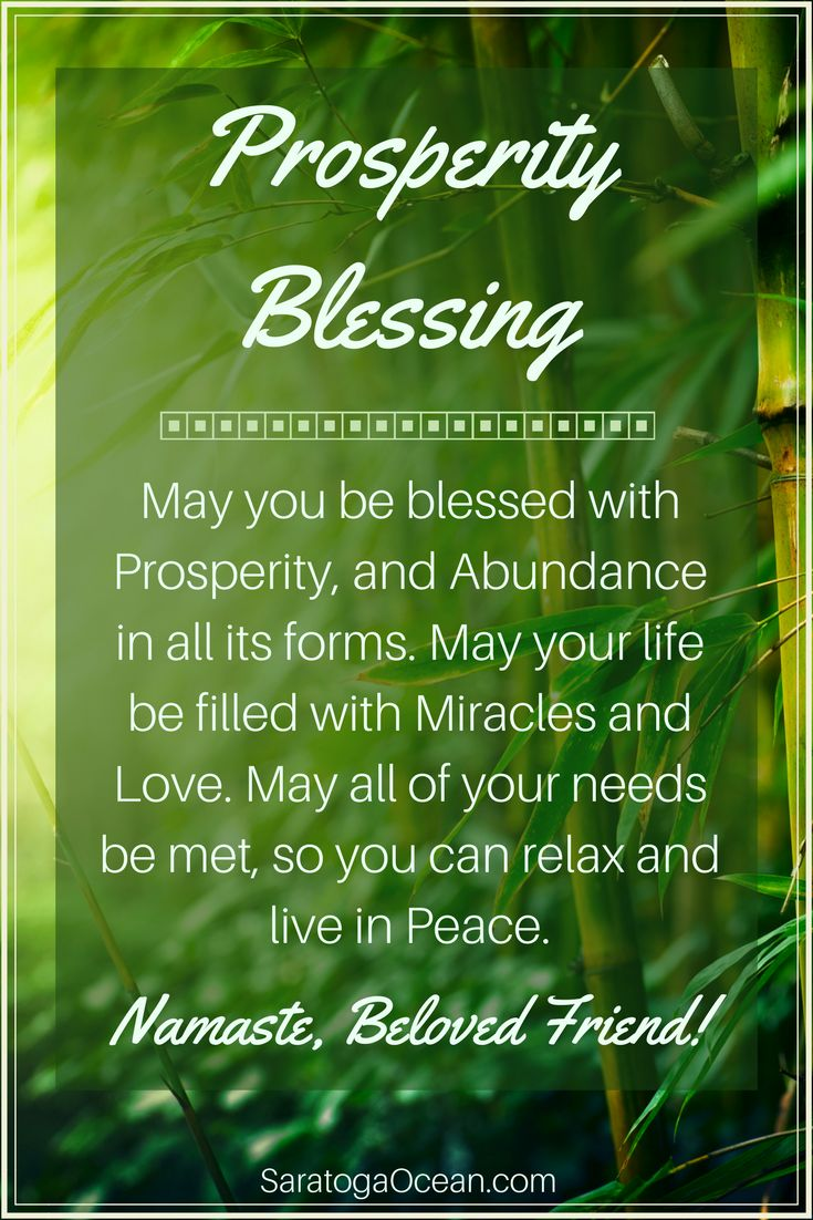 Here is a warm prosperity blessing for you that you can also share with those you care about. May you be showered with prosperity and abundance, and enjoy a beautiful life!