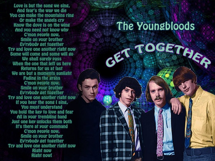 Get together by the youngbloods the youngbloods lyrics the youngbloods