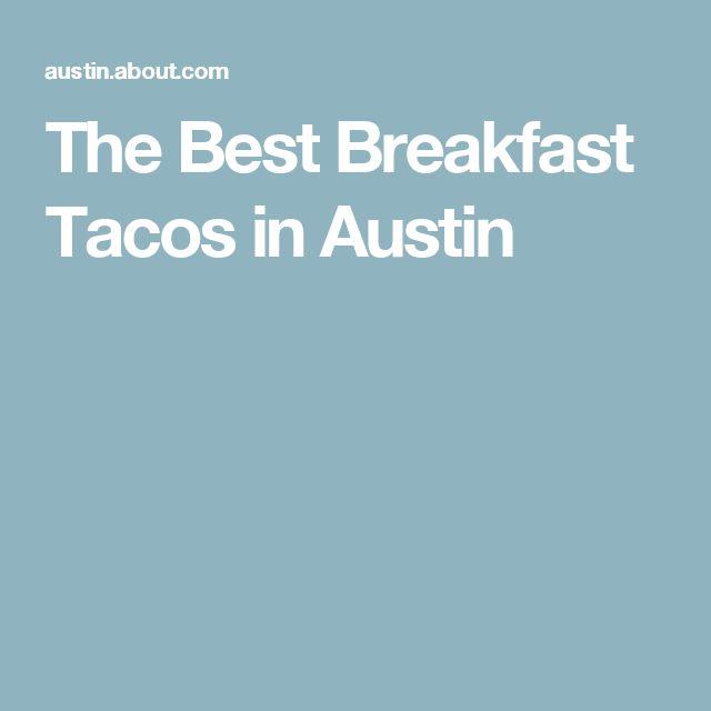 The Best Breakfast Tacos in Austin