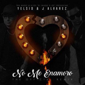 Yelsid - No Me Enamoro (Feat. J Alvarez)