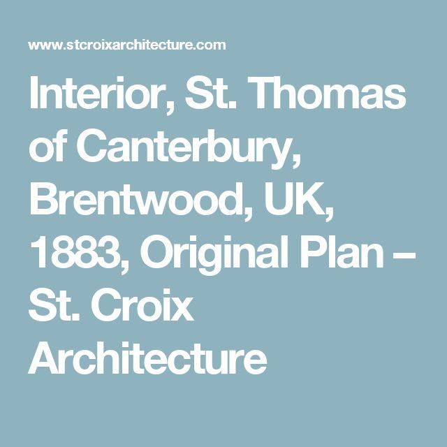 Interior, St. Thomas of Canterbury, Brentwood, UK, 1883, Original Plan – St. Croix Architecture