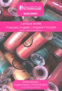 Dictionnaire des textiles : http://www.ubifrance.fr/0019782856082959+lexique-textile-francais-anglais-anglais-francais.html