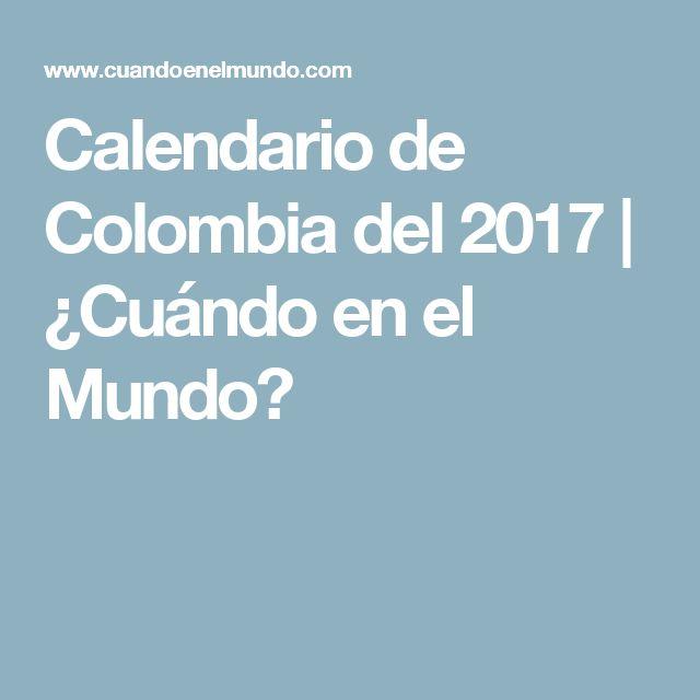 Calendario de Colombia del 2017   ¿Cuándo en el Mundo?