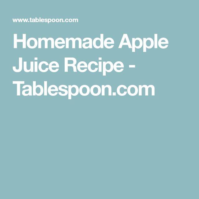 Homemade Apple Juice Recipe - Tablespoon.com