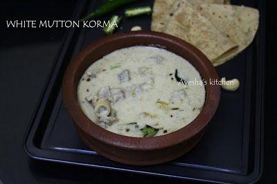 MUTTON RECIPES - MUTTON KORMA / WHITE KORMA