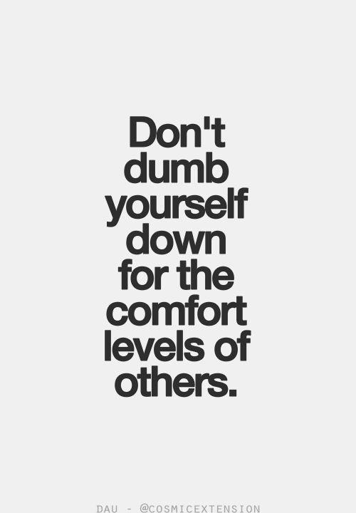 Or ugly yourself down for the hideousness of others.