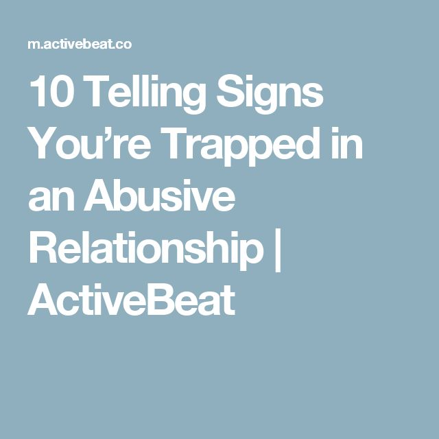 10 Telling Signs You're Trapped in an Abusive Relationship | ActiveBeat