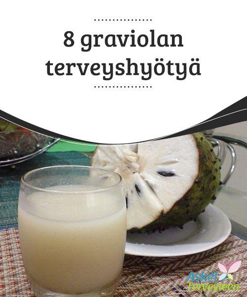 8 graviolan terveyshyötyä   Graviola on trooppinen hedelmä, jolla on #happamanmakea maku. Graviola sisältää #uskomattoman määrän tärkeitä #ravintoaineita.  #Luontaishoidot