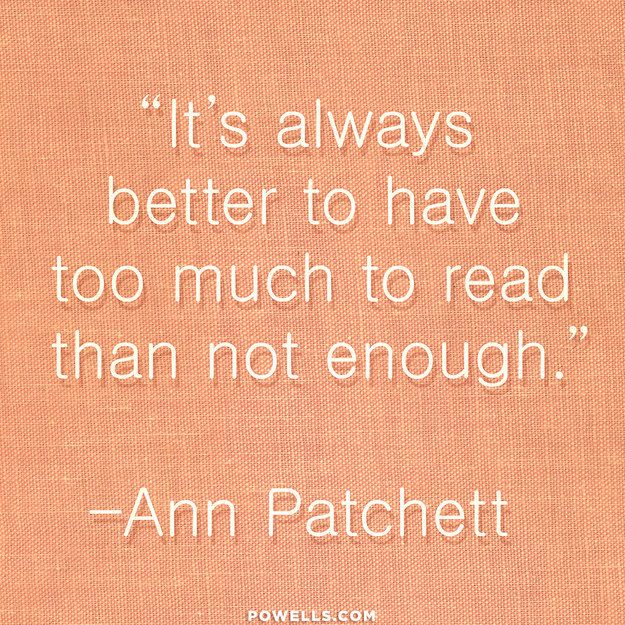 My philosophy - always better to have to many tooks than not enough! 6 Quotes About The Magic Of Reading