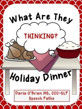 Free! What are they thinking? easy Social-Thinking based activity for the Holidays! Original illustrations depict expected and unexpected behaviors. Fill-in thought bubble activities, discussion prompts target perspective-taking, supporting friends and respecting others.