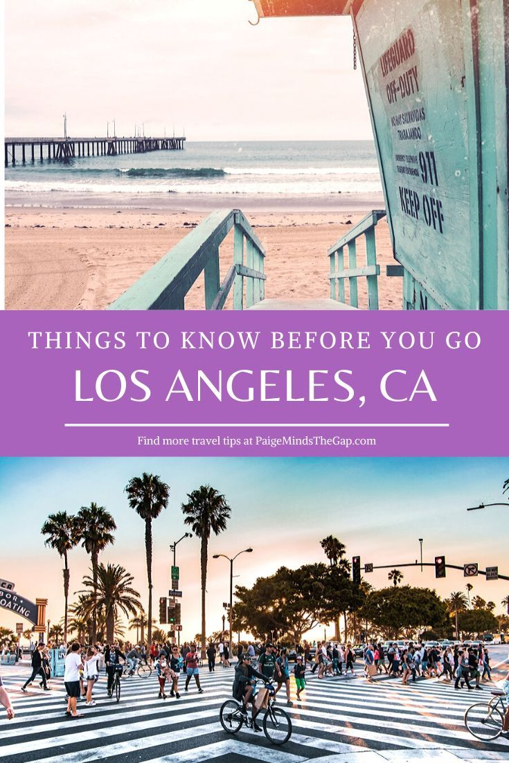 What You Need To Know Before Visiting Los Angeles California In 2020 Visit Los Angeles Los Angeles Vacation California Travel Guide