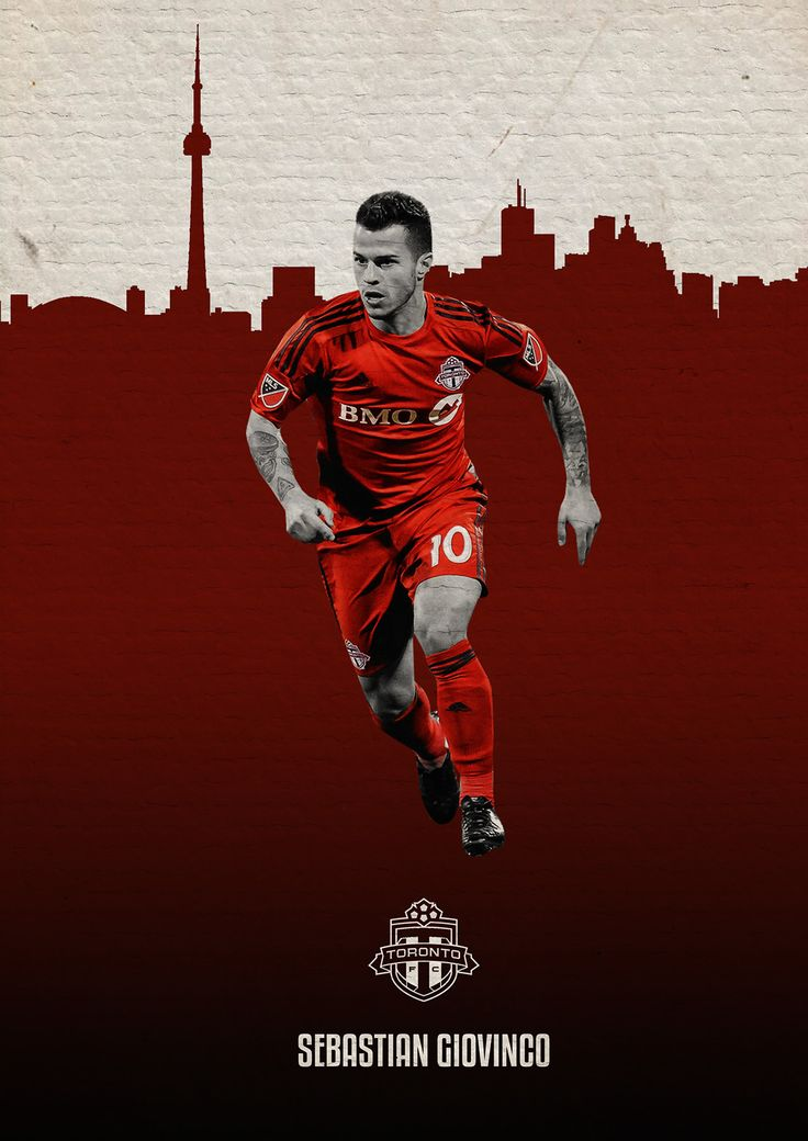 MLS Posters on Behance - Sebastian Giovinco - Toronto FC