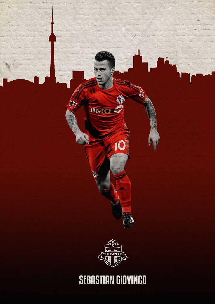 MLS Posters on Behance - Sebastian Giovinco - Toronto FC