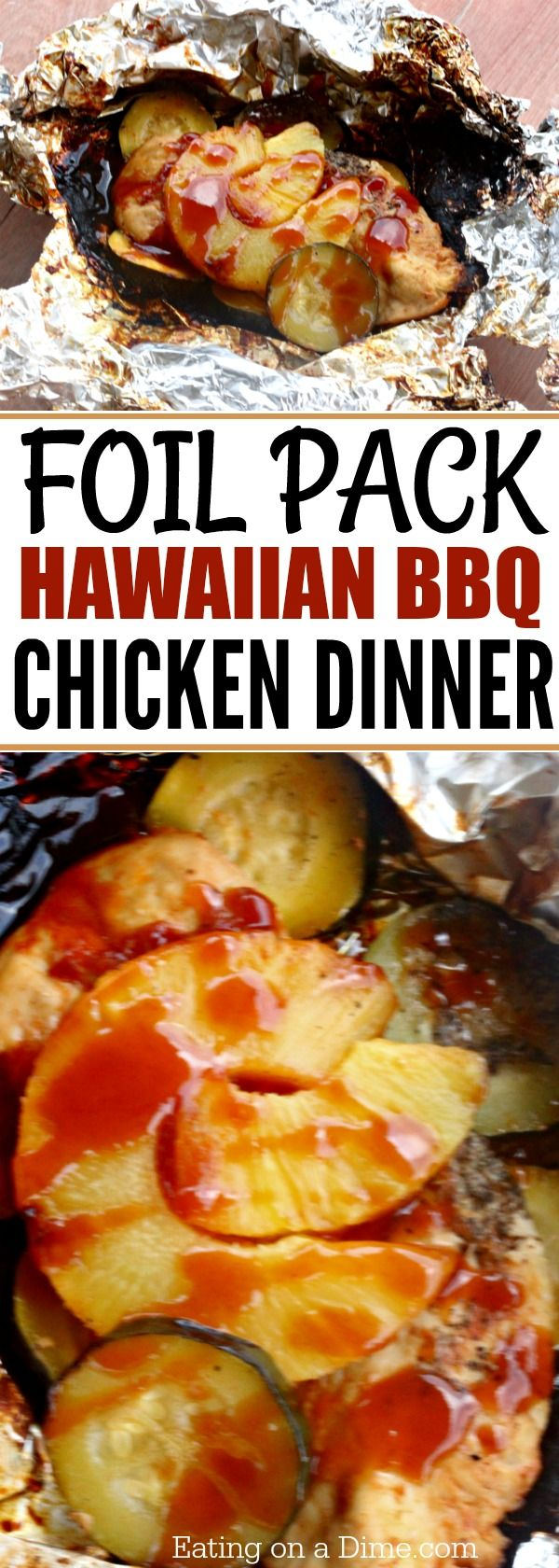 Foil Packet Hawaiian BBQ Chicken Recipe  Great Camping or Easy Weeknight Meal!