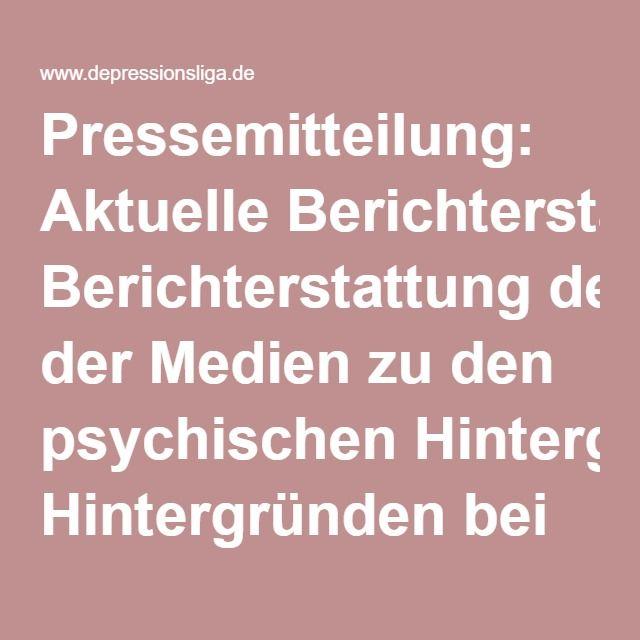 Pressemitteilung: Aktuelle Berichterstattung der Medien zu den psychischen Hintergründen bei Terrorattentätern - Deutsche DepressionsLiga e.V.