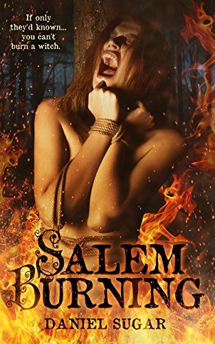 Salem Burning : Daniel Sugar Salem Burning In 1692, a disreputable young man named Kyle Edwards breaks his engagement by accusing his fiancee, Lilly Parris, of witchcraft. Kyle is a liar; he does not believe in witchcraft, he is simply trying to get rid of Lilly. But Kyle is in for a shock because, as it turns out, Lilly... https://whizbuzzbooks.com/salem-burning-daniel-sugar/?utm_source=SNAP&utm_medium=nextscripts&utm_campaign=SNAP_WB&utm_content=SNAP