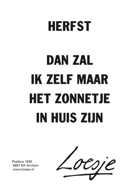 Citaten Herfst Vakantie : Best images about loesje en familie on pinterest