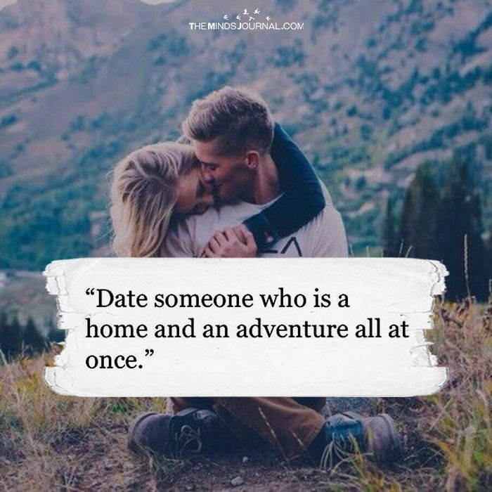 Date Someone Who Is A Home And Adventure - https://themindsjournal.com/date-someone-home-adventure/