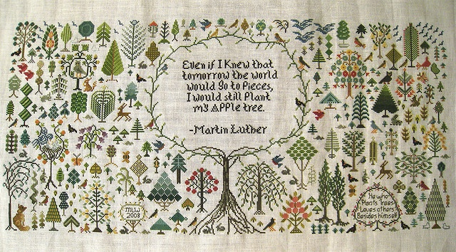 And a Forest Grew: Apples Trees, Quotes, Crossstitch, Crosses Stitches Sampler, Trees Sampler, Plants, Trees Design, Martin Luther, The World
